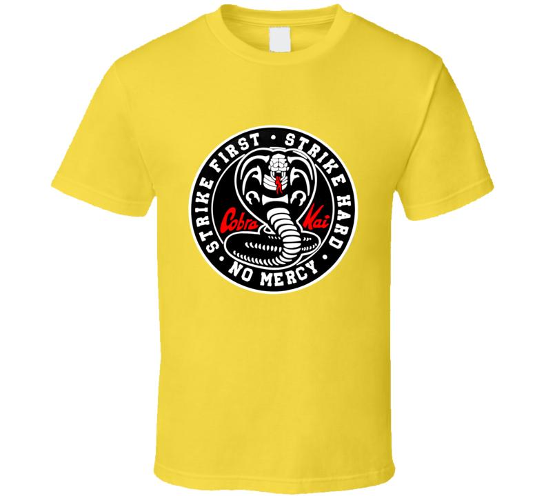 Cobra Kai Tv Show Logo Karate Kid Strike First Hard T Shirt