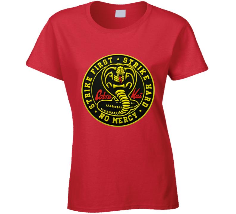 Cobra Kai Tv Show Logo Strike First Hard Karate Kid Ladies T Shirt