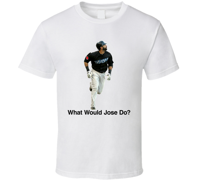WWJD What Would Jose Do Bautista Baseball T Shirt