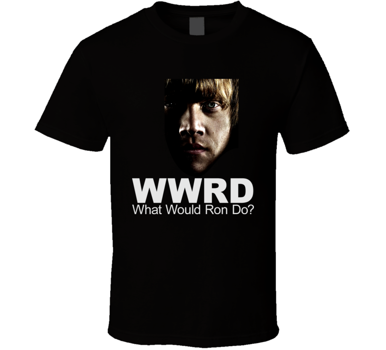 WWRD What Would Ron Do Harry Potter Movie Book T Shirt