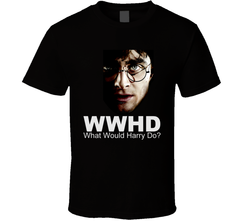 WWHD What Would Harry Do Harry Potter Movie Book T Shirt