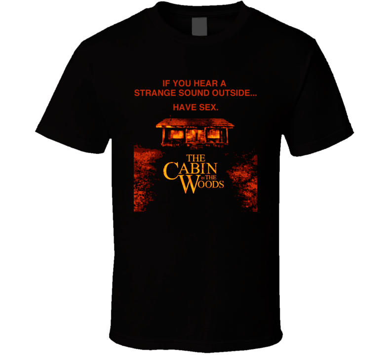 The Cabin In The Woods Horror Movie T Shirt