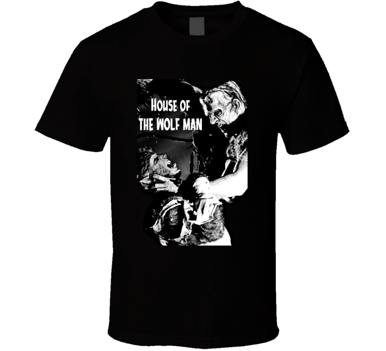 House Of The Wolfman Horror Classic Movie Frankenstein T Shirt