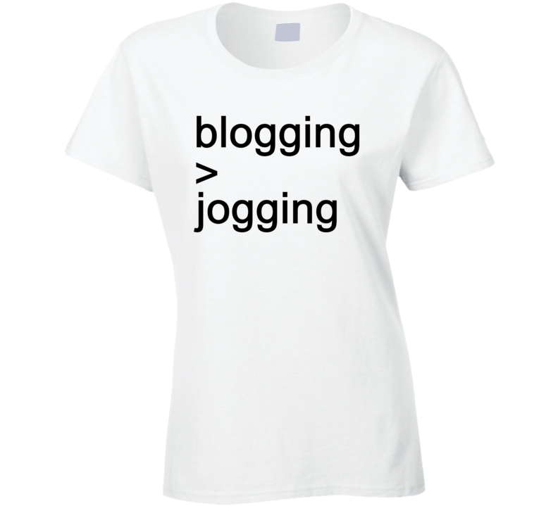 Blogging Over Jogging Funny Zoella Youtube Blog Fan T Shirt