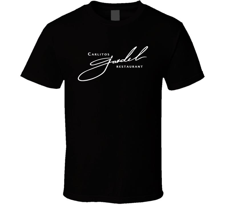 Carlitos Gardel Los Angeles Restaurant T Shirt