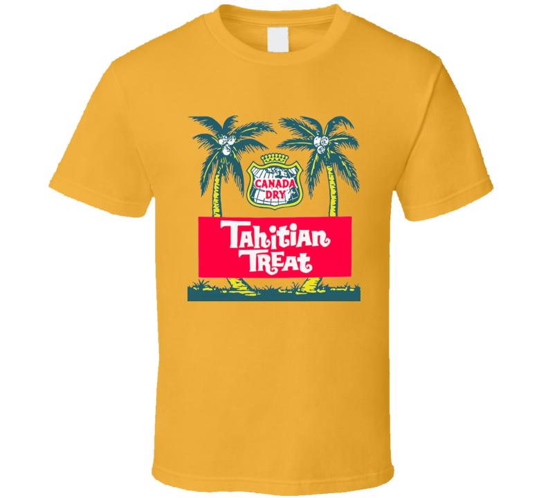 Canada Dry Tahitian Treat Retro Soda Pop T Shirt