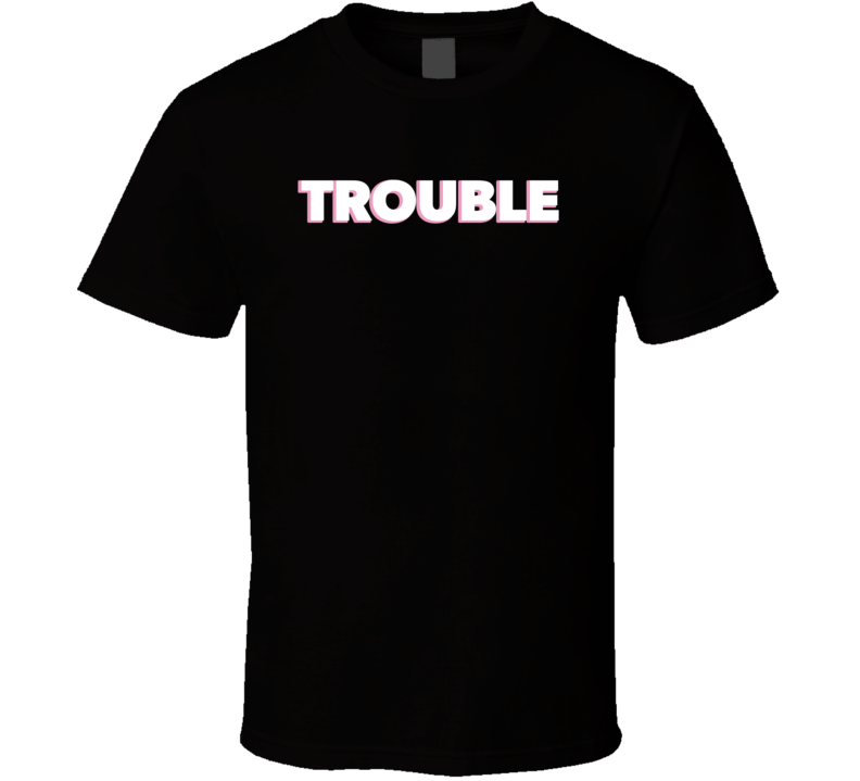 Trouble Harry Too Hot To Handle Netflix Tv T Shirt