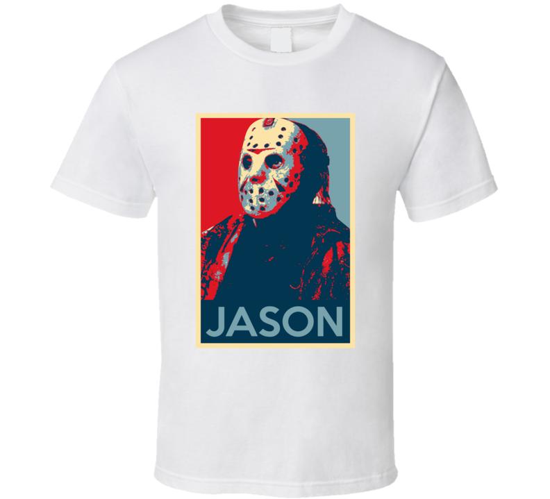Jason Voorhees Friday The 13th Horror Villain Movie Fan Hope T Shirt
