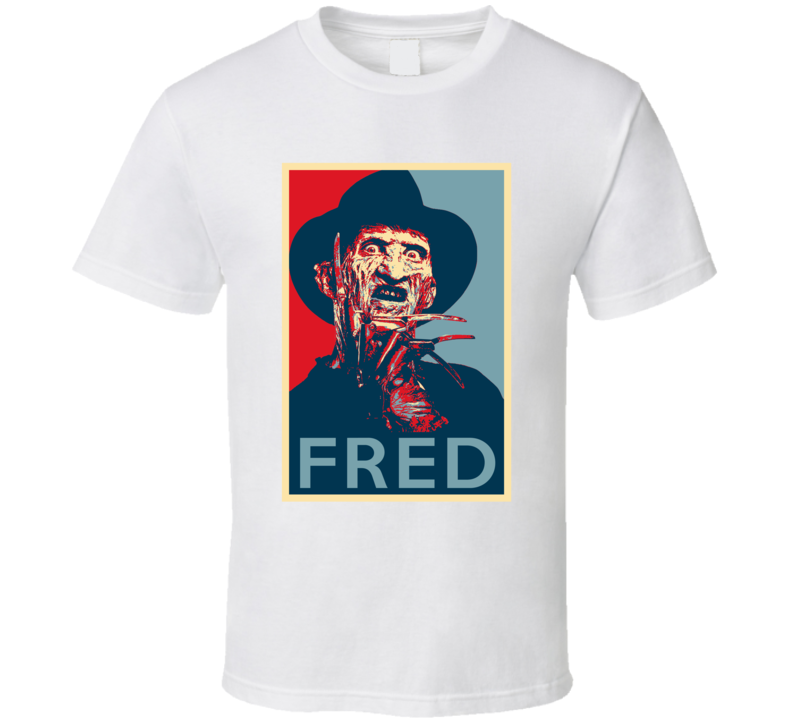 Freddy Kreuger Fred Horror Villain Movie Fan Hope T Shirt