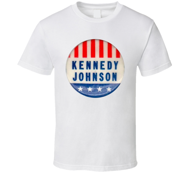 Kennedy Johnson Political Button T Shirt