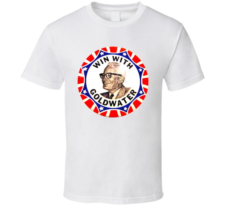 Win The Goldwater Button T Shirt