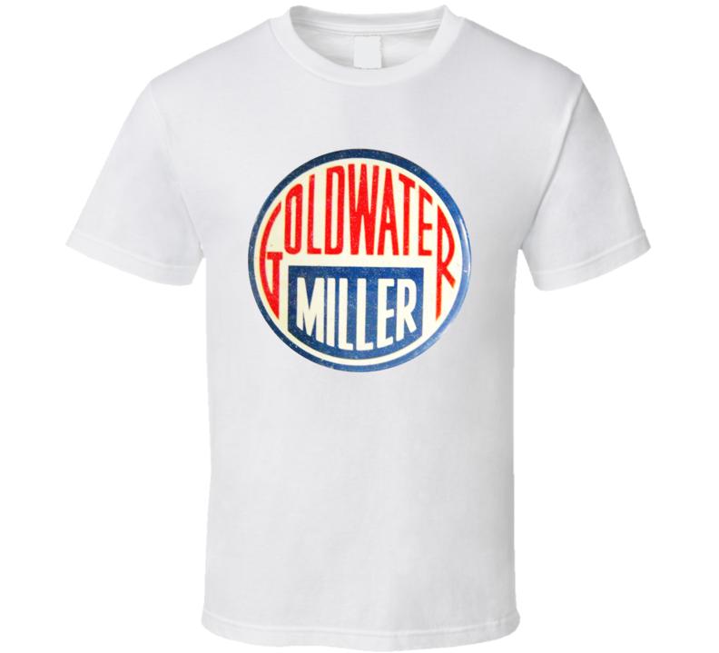 Goldwater Miller Political Button T Shirt