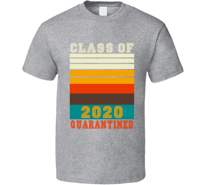 Class Of 2020 Quarantined Retro Look T Shirt