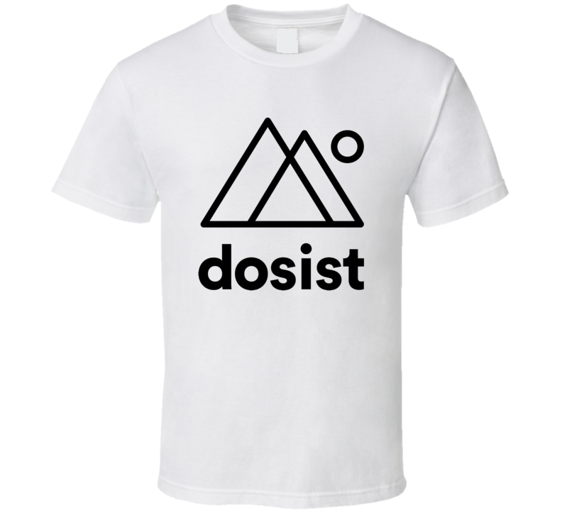 Dosist Healthcare Company Startup New Business T Shirt