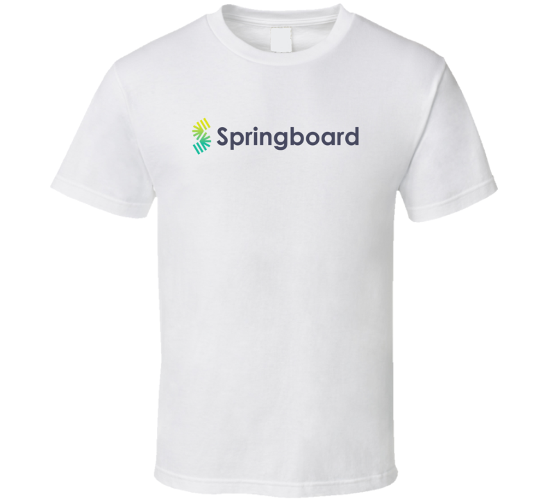 Springboard Ed Tech Company Startup New Business T Shirt