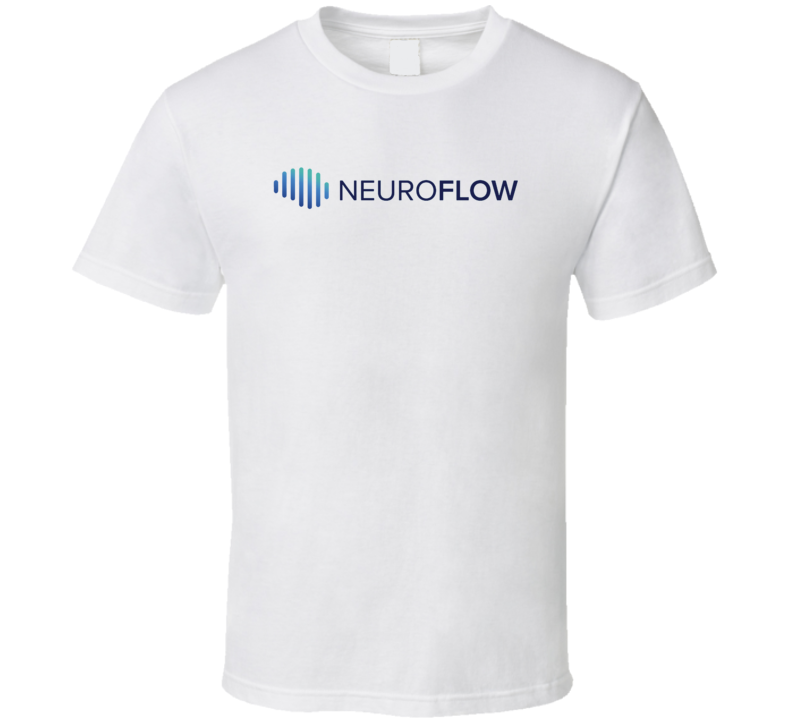 Neuro Flow Healthcare Company Startup New Business T Shirt