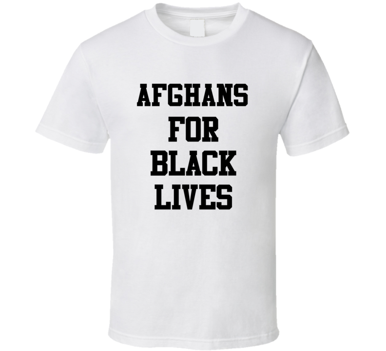 Afghans For Black Lives Solidarity Social Injustice Awareness T Shirt