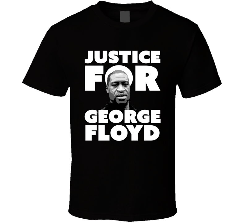 Justice For George Floyd 2020 T Shirt