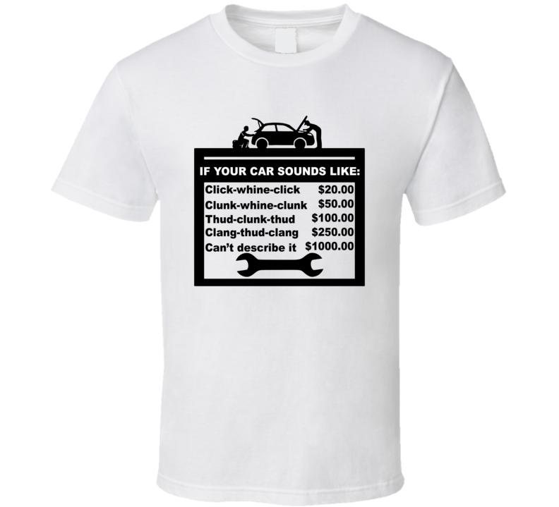 Mechanic's Price List Based On Sound Funny T Shirt