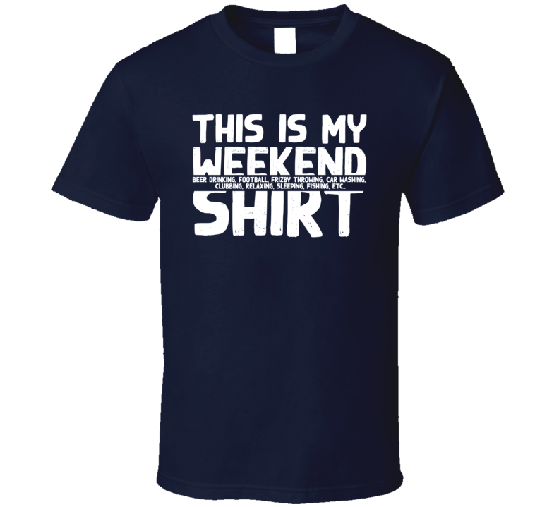 This Is My Weekend Beer Football T Shirt