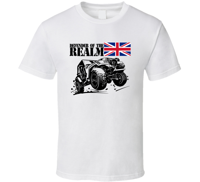 Defender Of The Realm British Flag Off Road Jeep T Shirt