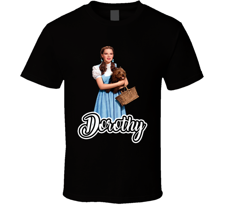Dorothy Gale Best Movie Character T Shirt