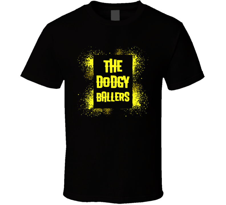 The Dodgy Ballers Funny Dodgeball Team Matching T Shirts T Shirt