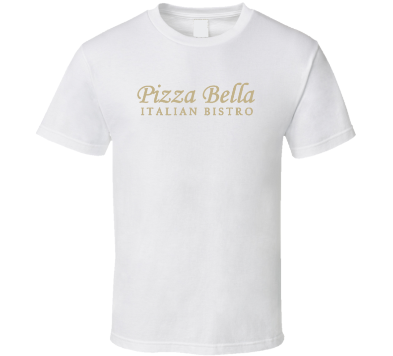 Pizza Bella Italian Bistro San Diego Restaurant Cool T Shirt