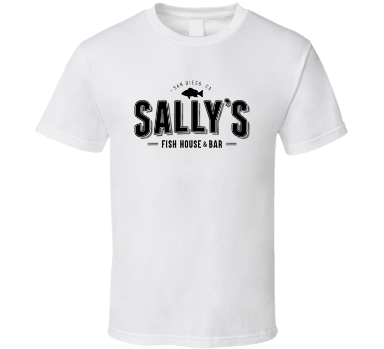 Sallys Fish House San Diego Restaurant Cool T Shirt