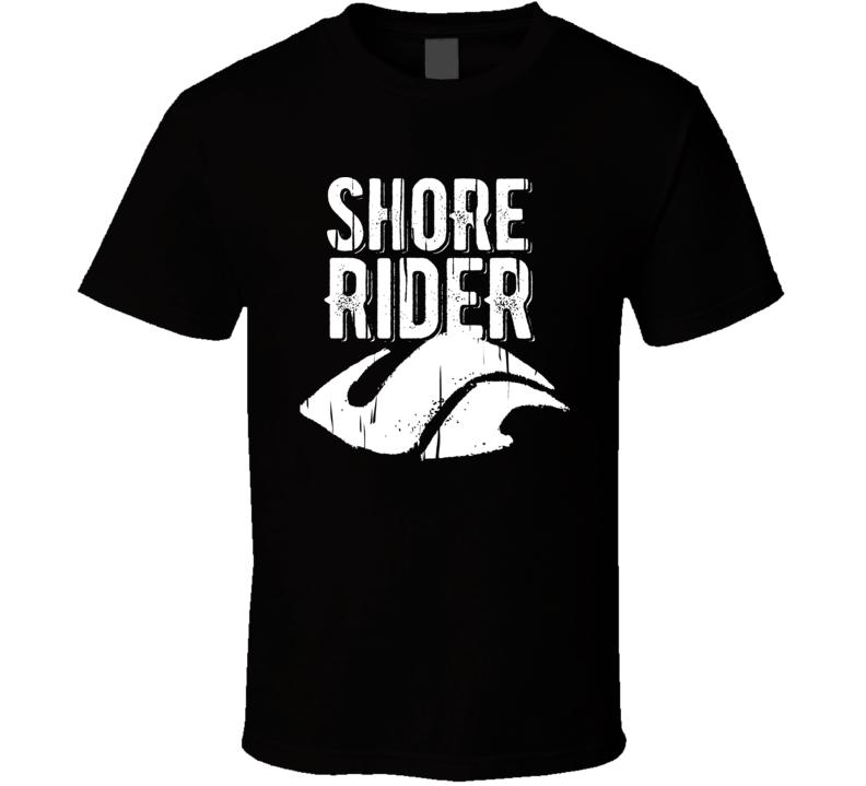 Shore Rider San Diego Restaurant Cool T Shirt