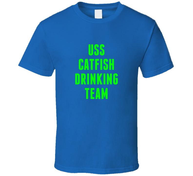 Uss Catfish Drinking Team Navy Ship T Shirt