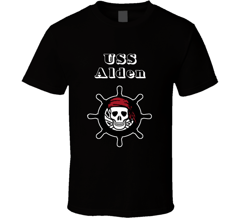 USS Alden Trending Skull Pirate Ship T Shirt