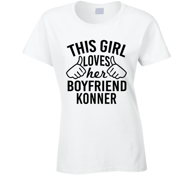 This Girl Loves Her Boyfriend Konner Cute Valentine Couple Gift T Shirt