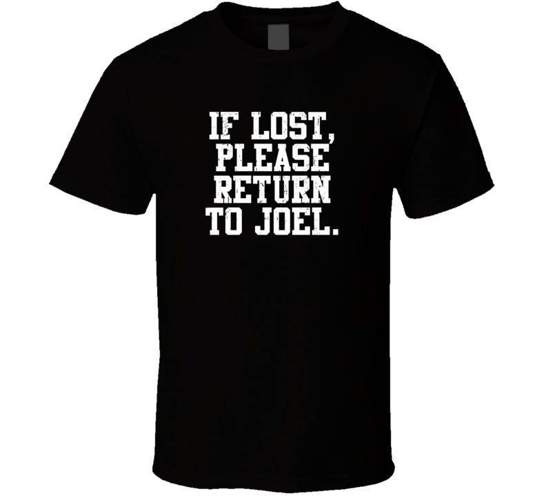 Joel If Lost Please Return To Husband Wife Couple Funny Valentines Gift T Shirt