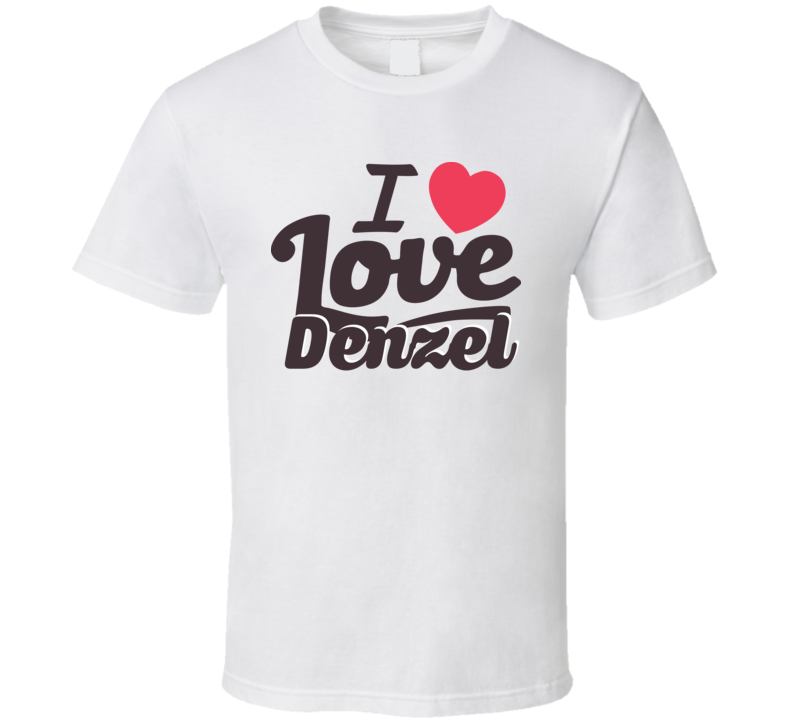 Denzel I Love Boyfriend Girlfriend First Name Cool Valentines T Shirt
