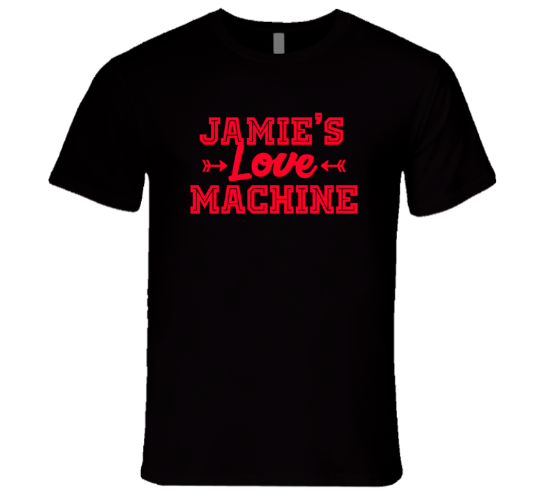 Jamie Love Machine Funny First Name Valentine Gift T Shirt