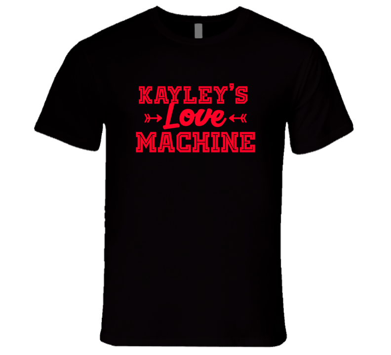 Kayley Love Machine Funny First Name Valentine Gift T Shirt