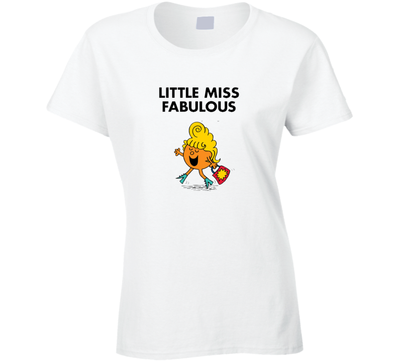 Little Miss Fabulous Character From Little Miss Book Series Fan T Shirt