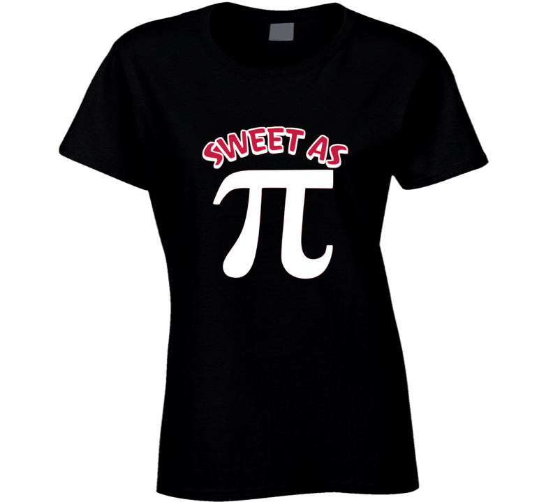 Sweet As Pi Pie Funny Math Numbers T-Shirt