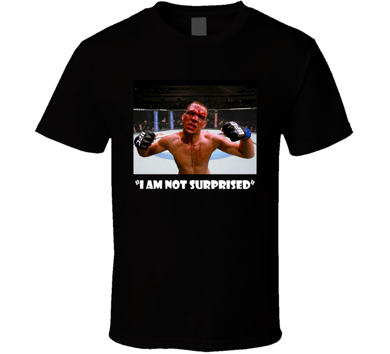 Nate Diaz I'm Not Surprised Mother UFC MMA Classic T Shirt