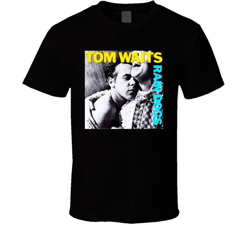 Rain Dogs 80s Album Tom Waits T Shirt