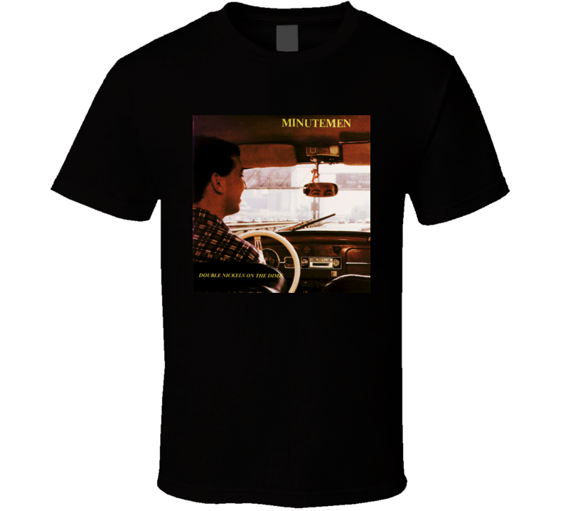 Minutemen Double Nickels On The Dime T shirt