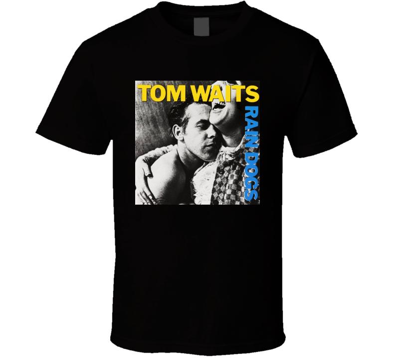 Rain Dogs Album Tom Waits T shirt
