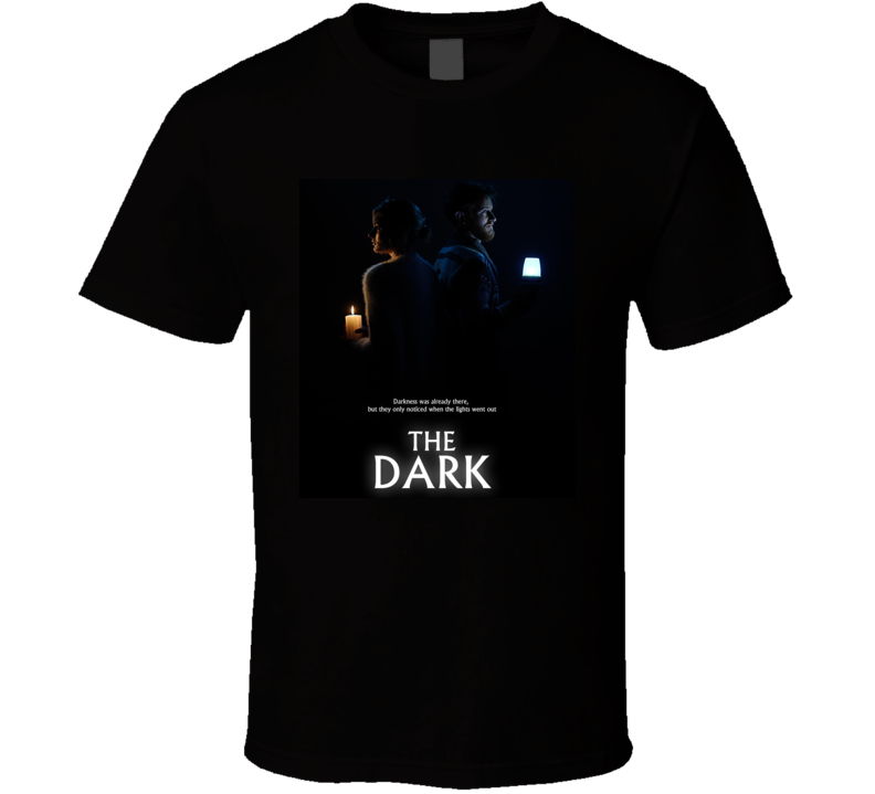 The Dark Movie 2018 T Shirt