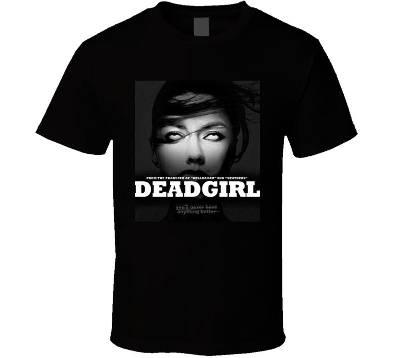 Deadgirl Movie 2008 T Shirt