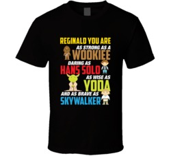 Reginald Dad Strong Daring Wise Brave Star Wars Father's Day T Shirt
