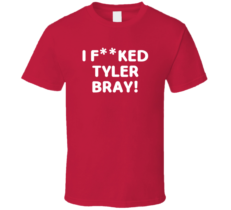I Fcked Tyler Bray Kansas City Football Love Favorite Player Fan T Shirt