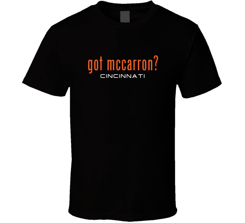 Got AJ McCarron Cincinnati Football Player Funny Fan T Shirt