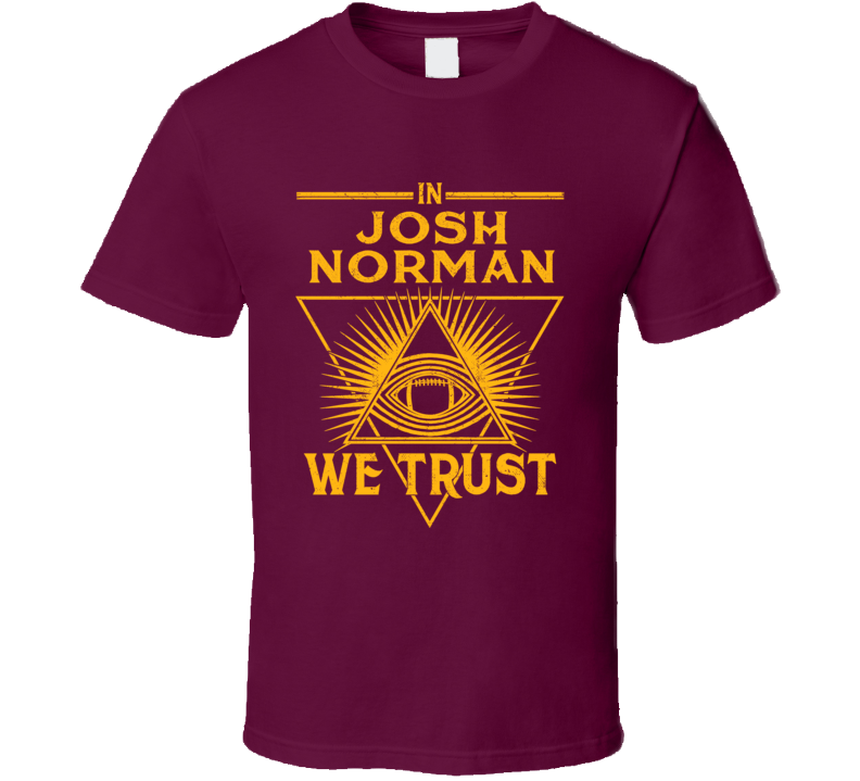 Josh Norman We Trust Sports Football Washington Fan T Shirt Unisex Tshirt