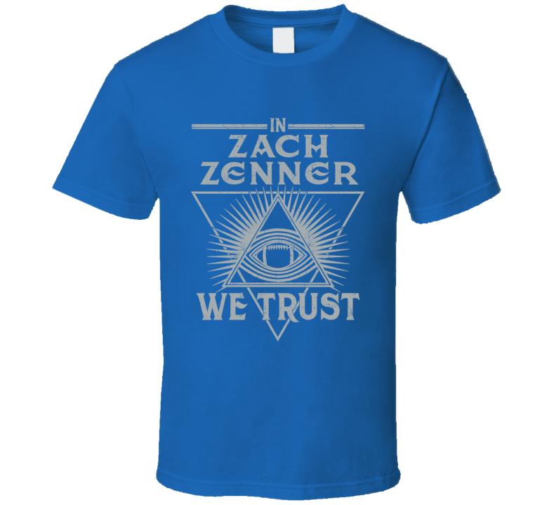 Zach Zenner We Trust Sports Football Detroit Fan T Shirt